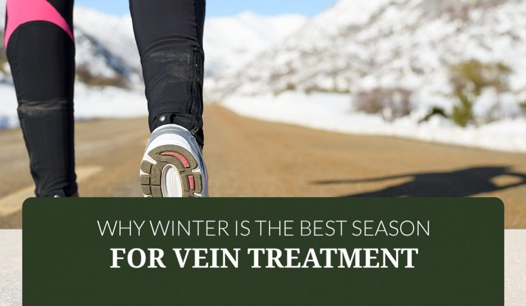 Why Winter Is the Best Season for Vein Treatment